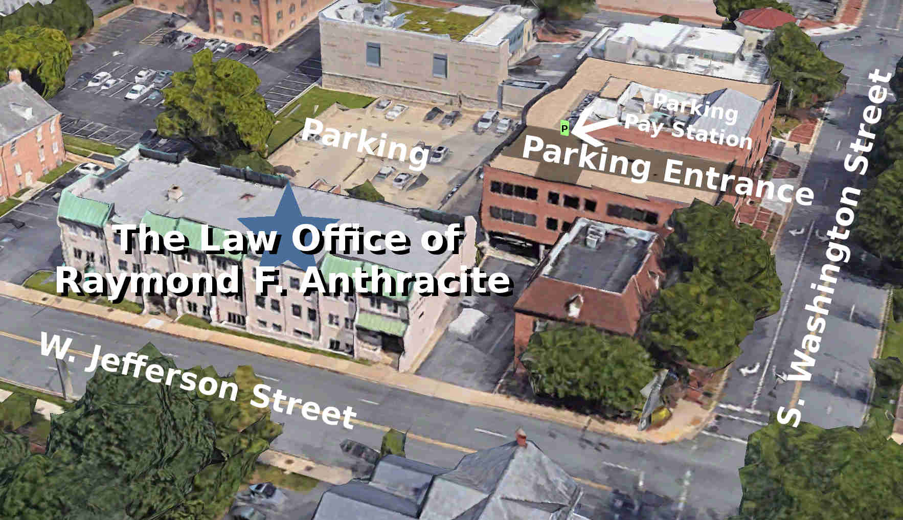 Law Office of Raymond F. Anthracite Parking Directions